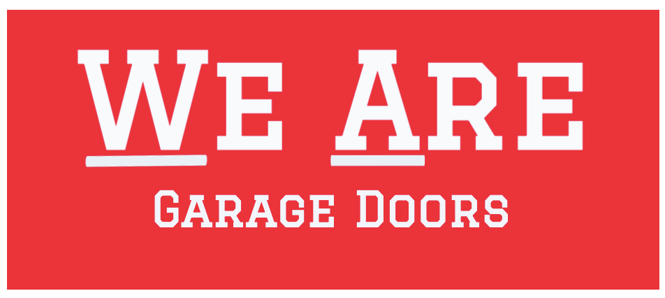 We Are Garage Doors